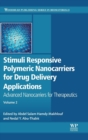 Stimuli Responsive Polymeric Nanocarriers for Drug Delivery Applications : Volume 2: Advanced Nanocarriers for Therapeutics - Book
