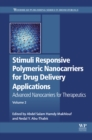 Stimuli Responsive Polymeric Nanocarriers for Drug Delivery Applications : Volume 2: Advanced Nanocarriers for Therapeutics - eBook