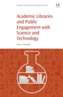 Academic Libraries and Public Engagement With Science and Technology - eBook