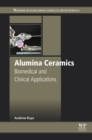 Alumina Ceramics : Biomedical and Clinical Applications - eBook