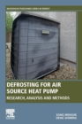 Defrosting for Air Source Heat Pump : Research, Analysis and Methods - Book