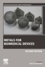 Metals for Biomedical Devices - Book