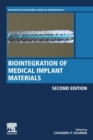 Biointegration of Medical Implant Materials - Book