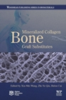 Mineralized Collagen Bone Graft Substitutes - Book