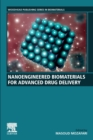 Nanoengineered Biomaterials for Advanced Drug Delivery - Book