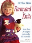 Farmyard Knits : More Than 30 Original Patterns for 0-5 Years - Book
