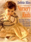Nursery Knits : Over 30 Designs and Toys for 0-3 Year Olds - Book