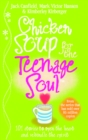Chicken Soup for the Teenage Soul : Stories of Life, Love and Learning - Book