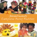 Annabel Karmel's Complete Party Planner - Book
