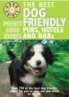 Pocket Good Guide Dog Friendly Pubs, Hotels and B&Bs - Book
