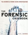 Forensic Casebook : The Science of Crime Scene Investigation - Book