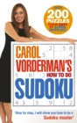 Carol Vorderman's How To Do Sudoku - Book
