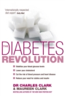 The Diabetes Revolution : A groundbreaking guide to reducing your insulin dependency - Book