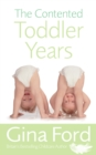 The Contented Toddler Years - Book