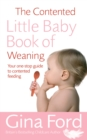 The Contented Little Baby Book Of Weaning - Book