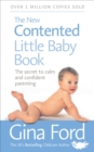 The New Contented Little Baby Book : The Secret to Calm and Confident Parenting - Book