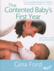The Contented Baby's First Year : The Secret to a Calm and Contented Baby - Book
