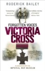 Forgotten Voices of the Victoria Cross - Book
