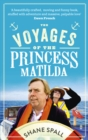 The Voyages of the Princess Matilda - Book