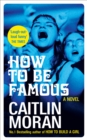 How to be Famous - Book
