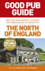 The Good Pub Guide: The North of England - Book