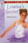 Louisa's Secret : Red Fox Ballet Books 2 - Book