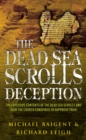 The Dead Sea Scrolls Deception - Book