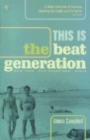 This Is The Beat Generation - Book