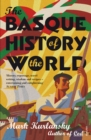 The Basque History Of The World - Book
