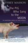 The Pig Who Sang To The Moon - Book
