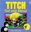 Titch Out and About - Book