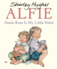 Annie Rose Is My Little Sister - Book