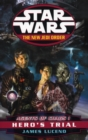 Star Wars: The New Jedi Order - Agents Of Chaos Hero's Trial - Book