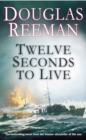 Twelve Seconds To Live - Book
