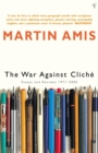 The War Against Cliche : Essays and Reviews 1971-2000 - Book