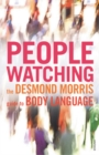 Peoplewatching : The Desmond Morris Guide to Body Language - Book
