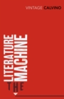 The Literature Machine : Essays - Book