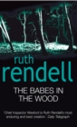 The Babes In The Wood : (A Wexford Case) - Book