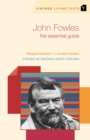 John Fowles : The Essential Guide - Book