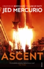 Ascent : From the creator of Bodyguard and Line of Duty - Book