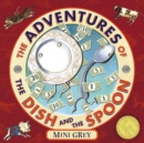 The Adventures Of The Dish And The Spoon - Book