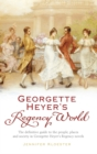 Georgette Heyer's Regency World - Book