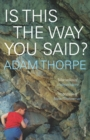 Is This The Way You Said? - Book
