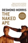 The Naked Ape : A Zoologist's Study of the Human Animal - Book