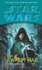 Star Wars: Dark Nest III: The Swarm War - Book