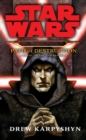 Star Wars: Darth Bane - Path of Destruction - Book