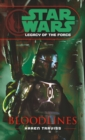 Star Wars: Legacy of the Force II - Bloodlines - Book