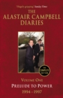 Diaries Volume One : Prelude to Power - Book