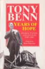 Years Of Hope : Diaries,Letters and Papers 1940-1962 - Book