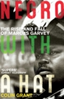 Negro with a Hat: Marcus Garvey - Book